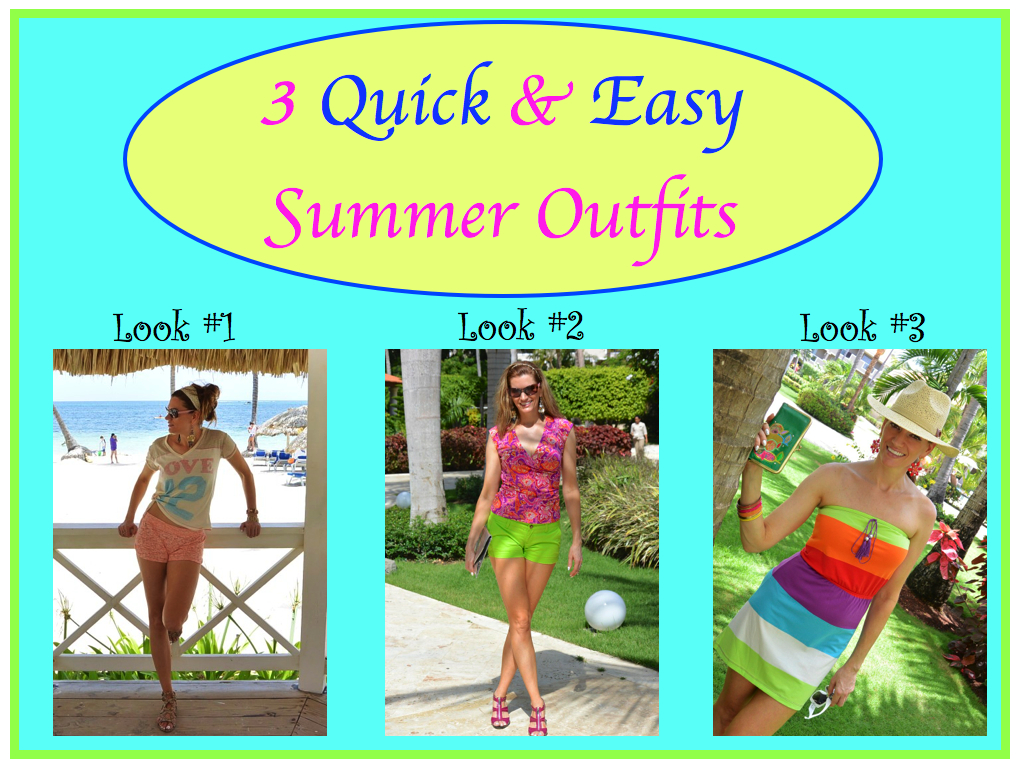 Style Video :: 3 Quick & Easy Summer Outfits