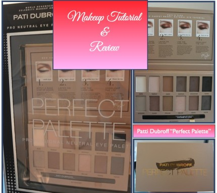 "Beauty Video :: ""Beauty on a Budget"" – Patti Dubroff Perfect Palette Makeup Tutorial and Review"