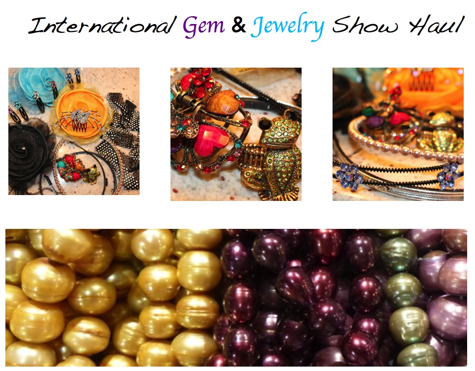 Haul Video :: International Gem & Jewelry Show Haul